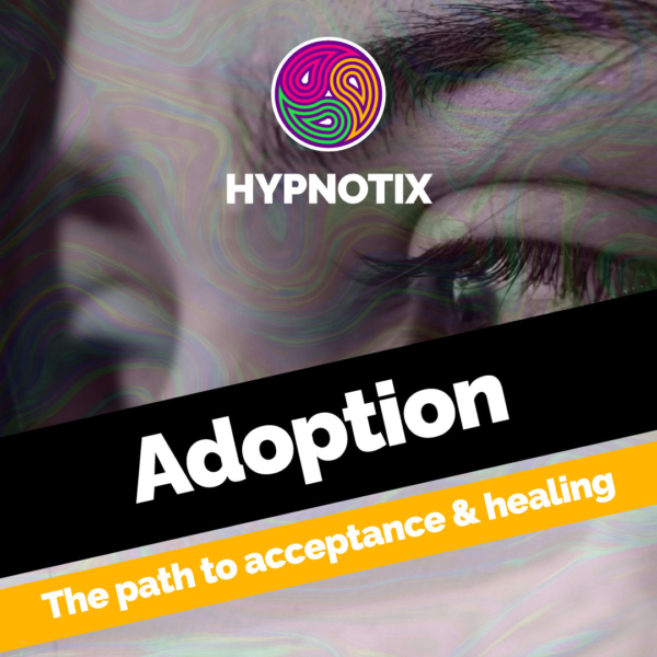 ADOPTION -The path to acceptance & healing